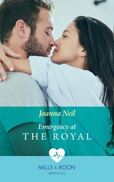 Emergency at the Royal (Mills & Boon Medical)