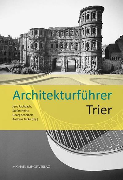 Architekturführer Trier