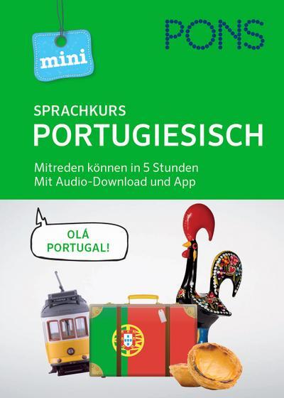 PONS Mini-Sprachkurs Portugiesisch: Mitreden können in 5 Stunden. Mit Audio-Download und App.