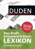 Duden - Das Profi-Kreuzworträtsel-Lexikon mit Schnell-Such-System: Mehr als 325 000 Fragen und Antworten (Duden Rätselbücher)