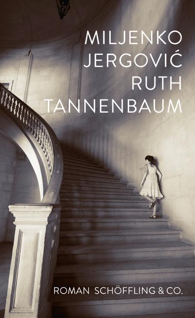 Ruth Tannenbaum; Roman; Übers. v. Döbert, Brigitte; Deutsch