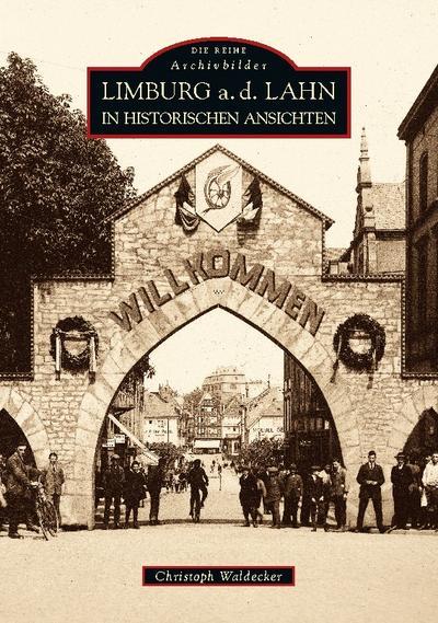 Limburg a.d. Lahn in alten Ansichten