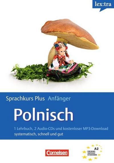 Lextra - Polnisch - Sprachkurs Plus: Anfänger: A1-A2 - Selbstlernbuch mit CDs und kostenlosem MP3-Download