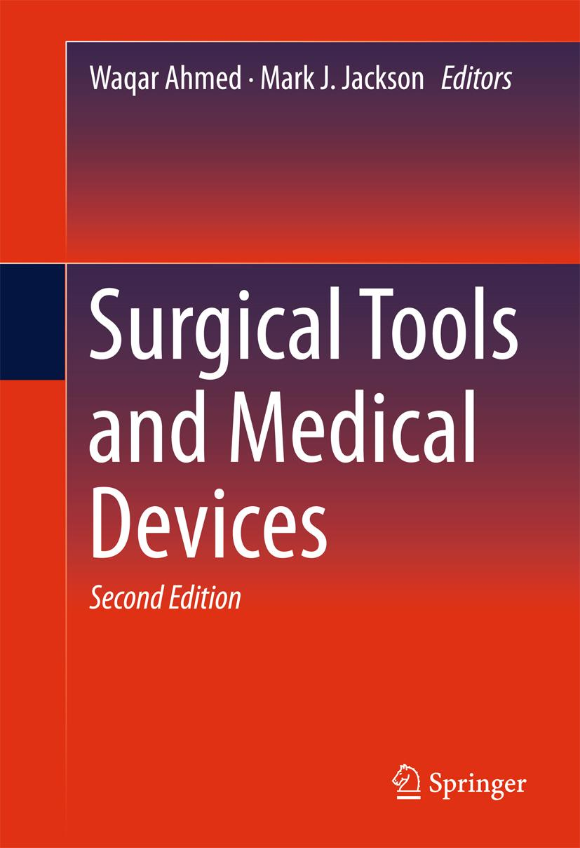 Surgical Tools and Medical Devices Waqar Ahmed