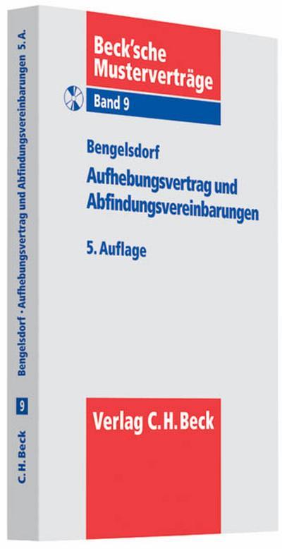 Aufhebungsvertrag und Abfindungsvereinbarungen, m. CD-ROM
