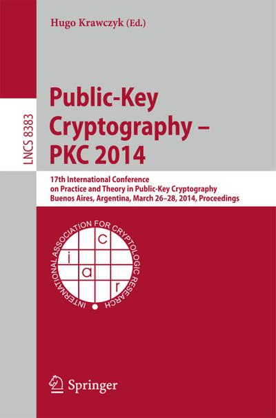Public-Key Cryptography -- PKC 2014