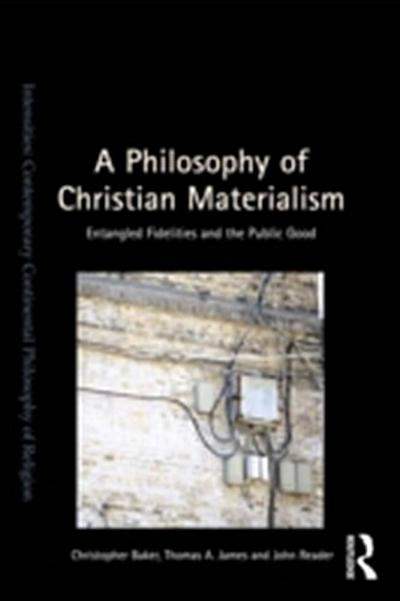 Philosophy of Christian Materialism