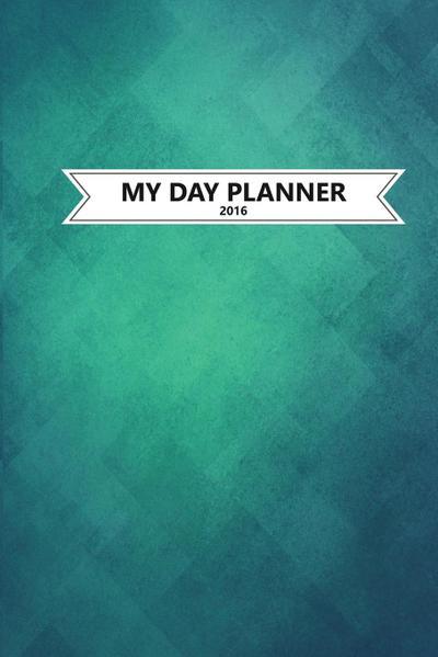 My Day Planner 2016