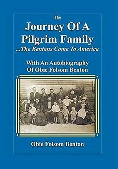 Journey of a Pilgrim Family - The Bentons Come to America