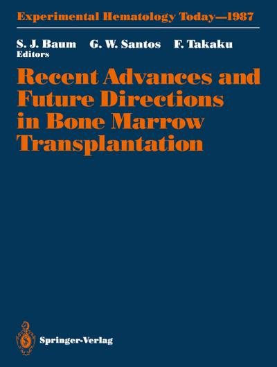 Recent Advances and Future Directions in Bone Marrow Transplantation