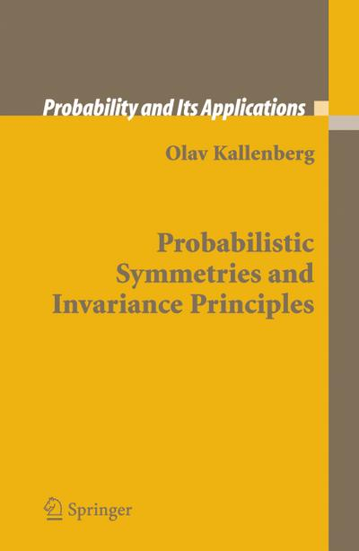 Probabilistic Symmetries and Invariance Principles
