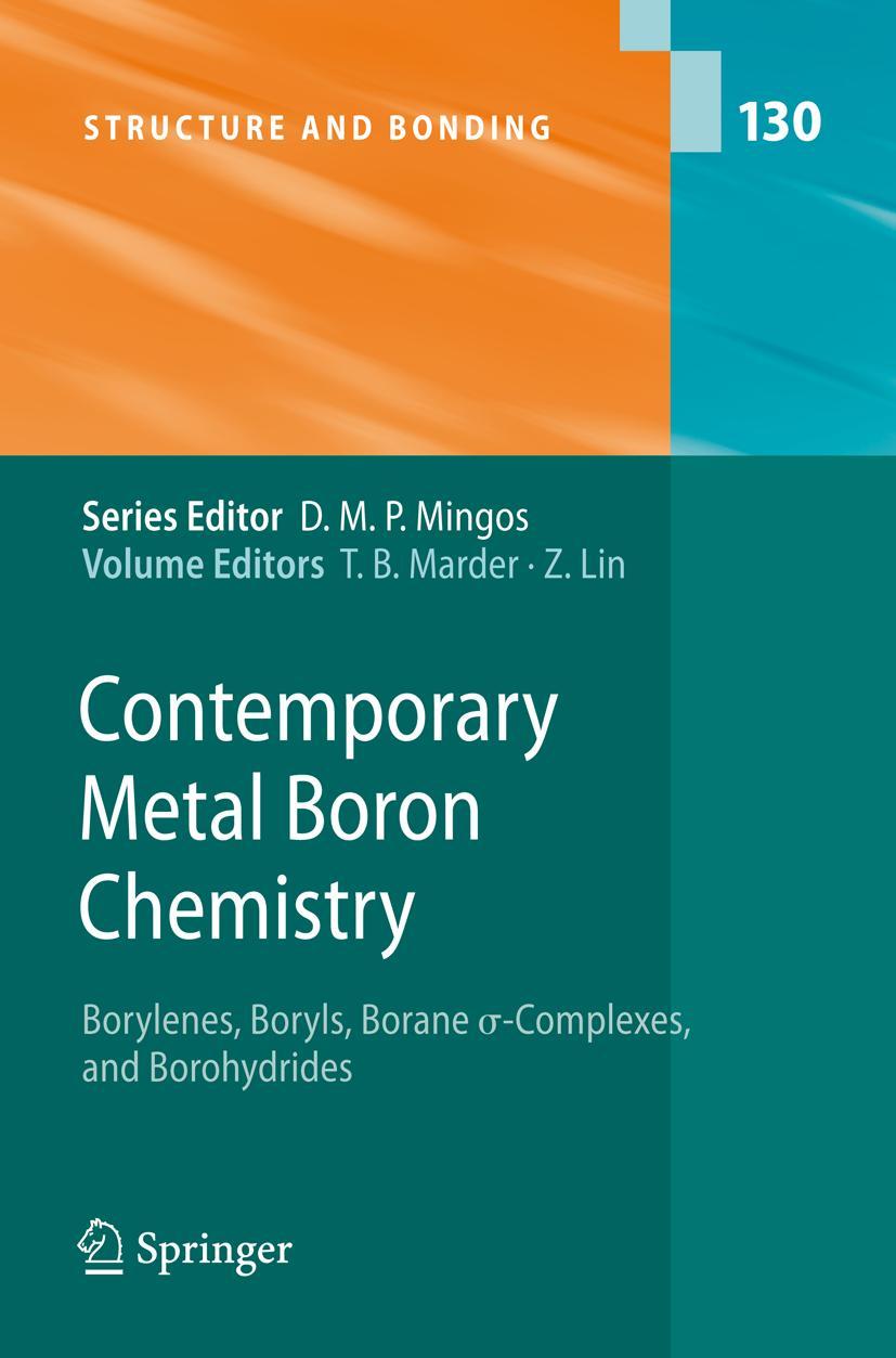 Contemporary Metal Boron Chemistry I Todd B. Marder