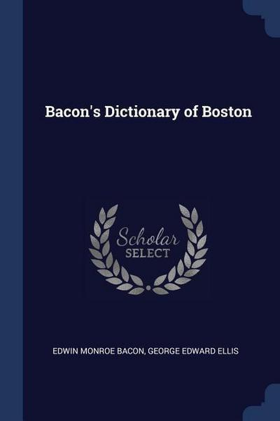 Bacon's Dictionary of Boston