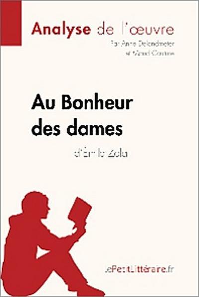 Au Bonheur des Dames d'Émile Zola (Analyse de l'oeuvre)