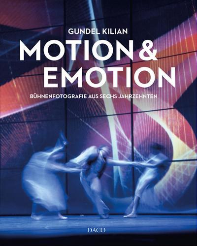 Motion & Emotion: Bühnenfotografie aus sechs Jahrzenten