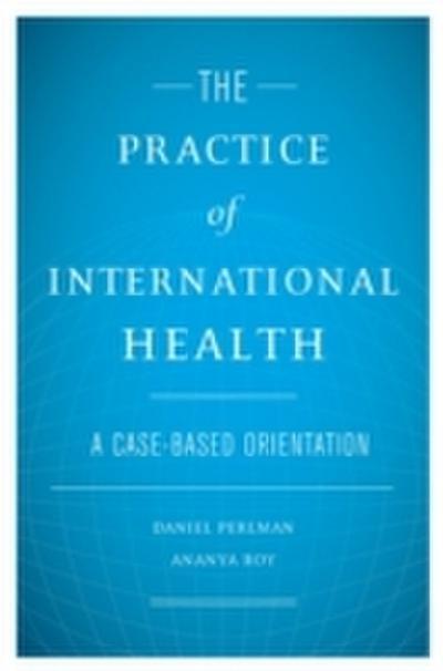 Practice of International Health