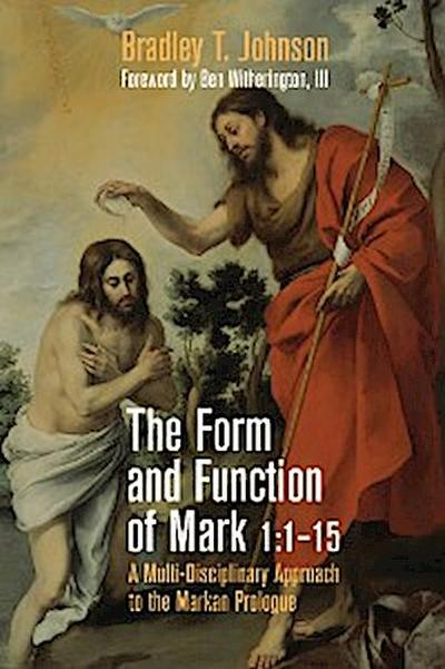 The Form and Function of Mark 1:1–15
