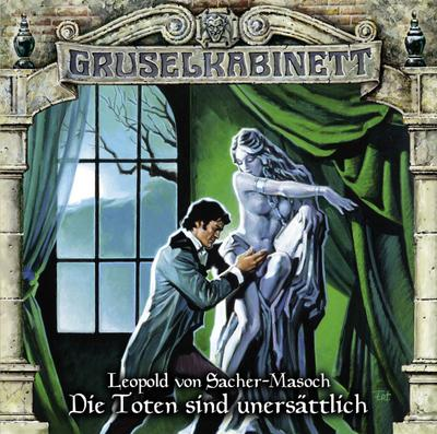 Gruselkabinett - Folge 99; Die Toten sind unersättlich.; Gruselkabinett; Deutsch; Spieldauer 65 Min