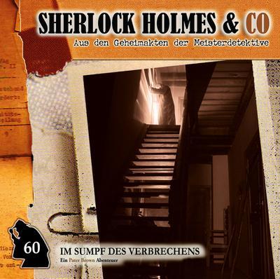 Sherlock Holmes & Co 60 -  Im Sumpf des Verbrechens