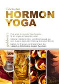 Tibetisches Hormon-Yoga