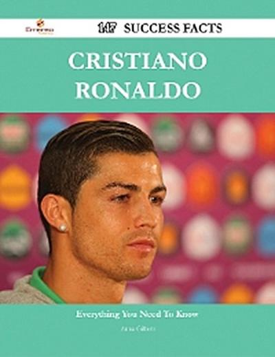 Cristiano Ronaldo 147 Success Facts - Everything you need to know about Cristiano Ronaldo