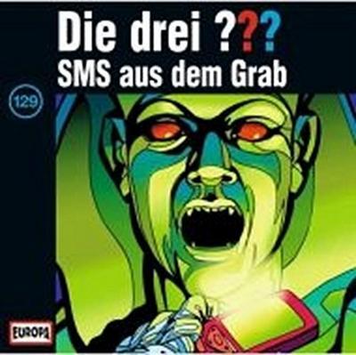 Die drei Fragezeichen: SMS aus dem Grab