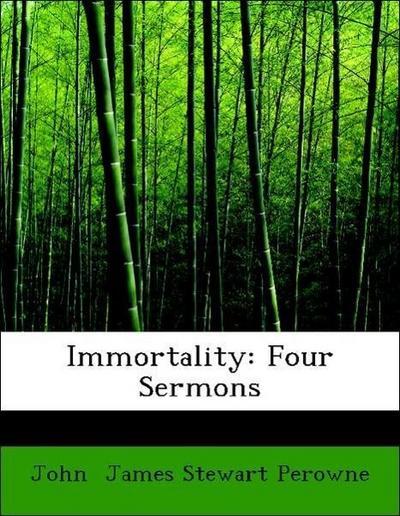 Immortality: Four Sermons