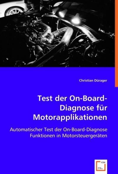 Test der On-Board-Diagnose für Motorapplikationen