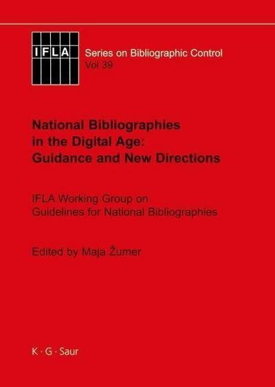 National Bibliographies in the Digital Age: Guidance and New Directions