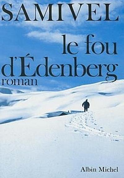 Fou D'Edenberg (Le)