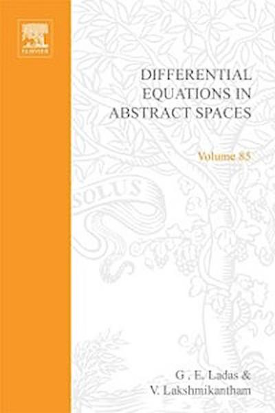 Differential Equations in Abstract Spaces