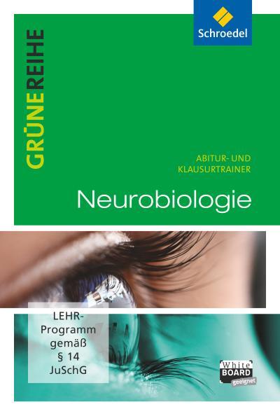 Grüne Reihe. Neurobiologie. Abitur- und Klausurtrainer. CD-ROM