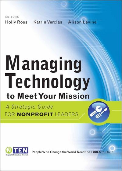 Managing Technology to Meet Your Mission