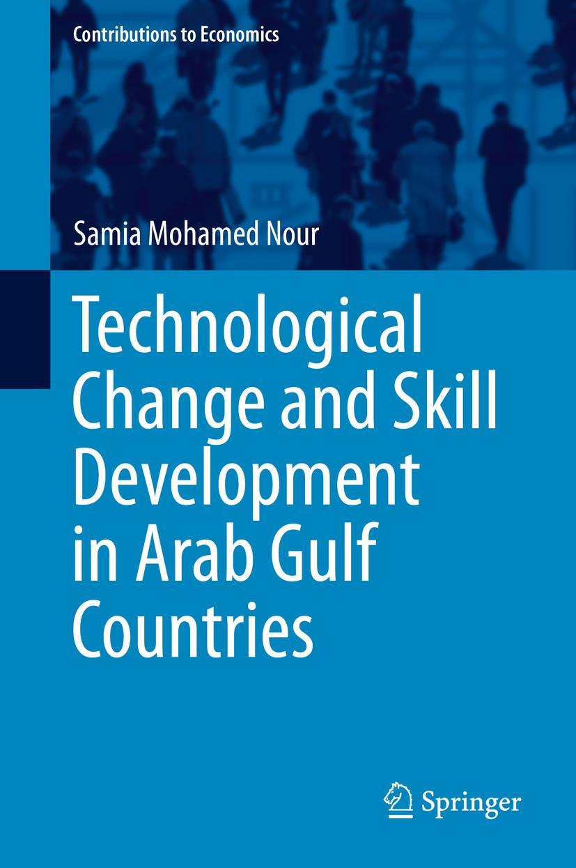 Technological Change and Skill Development in Arab Gulf Countries, Samia Mo ...