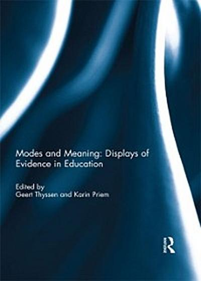 Modes and Meaning: Displays of Evidence in Education