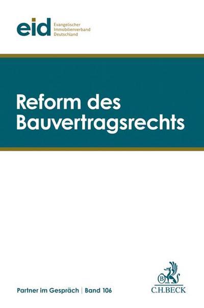 Reform des Bauvertragsrechts: 17. Weimarer Baurechtstage