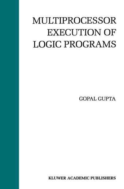Multiprocessor Execution of Logic Programs