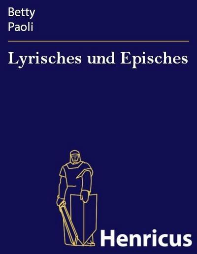 Lyrisches und Episches