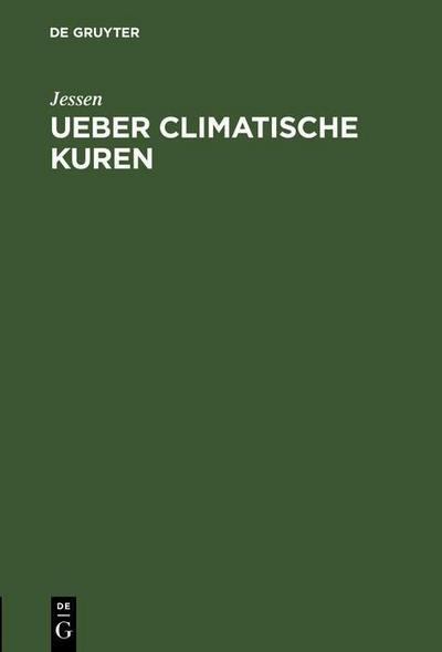 Ueber climatische Kuren