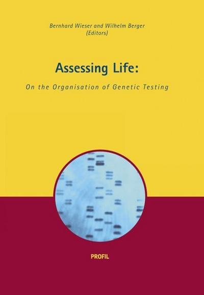 Assessing Life: The Organisation of Genetic Testing