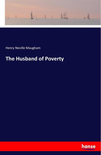 The Husband of Poverty