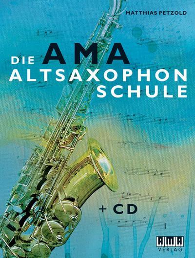 Die AMA-Altsaxophonschule
