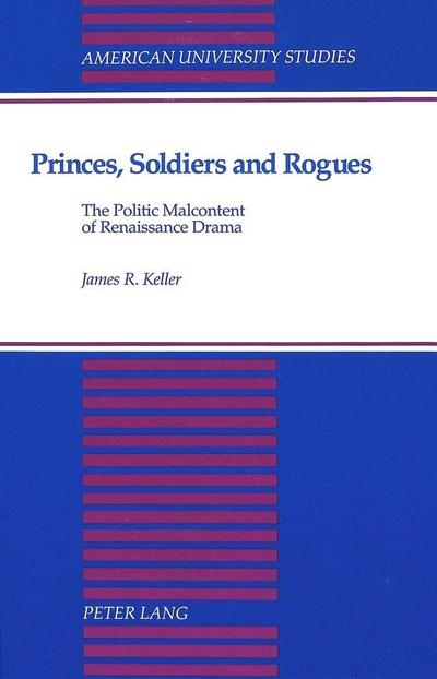 Princes, Soldiers and Rogues