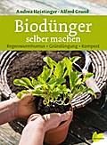 Biodünger selber machen