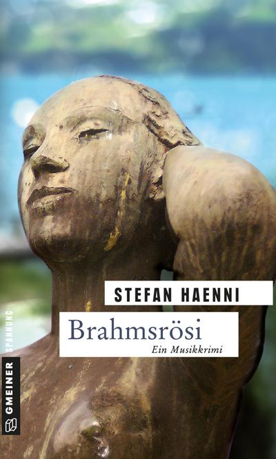 Brahmsrösi; Fellers zweiter Fall   ; Krimi im Gmeiner-Verlag; Deutsch;  -