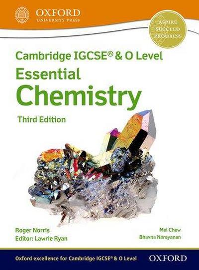 Cambridge IGCSE & O Level Essential Chemistry: Student Book