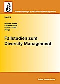 Fallstudien zum Diversity Management - Günther Vedder