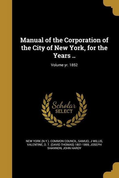 MANUAL OF THE CORP OF THE CITY