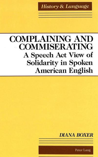 Complaining and Commiserating