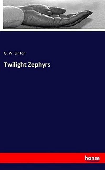 Twilight Zephyrs